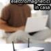 Misure di elettrosmog in casa: inquinamento dai campi elettromagnetici